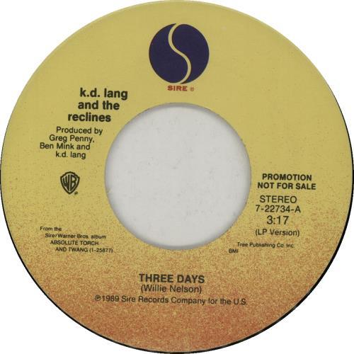 "K.D. Lang Three Days 7"" vinyl single (7 inch record) US KDL07TH49225"