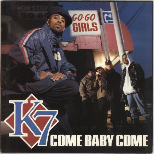 "k7 Come Baby Come 12"" vinyl single (12 inch record / Maxi-single) UK K-712CO168854"