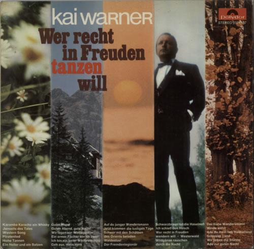 Kai Warner Wer Recht In Freuden Tanzen Will vinyl LP album (LP record) German KWTLPWE604566