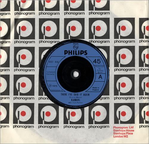 "Kamahl There I've Said It Again 7"" vinyl single (7 inch record) UK KMH07TH481166"