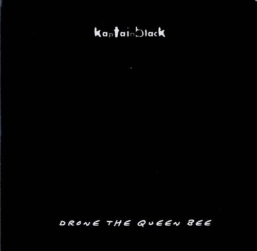 "Kaptain Black Drone The Queen Bee 7"" vinyl single (7 inch record) UK KW707DR598808"