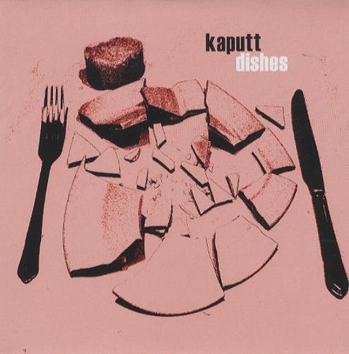 """Kaputt Dishes 7"""" vinyl single (7 inch record) UK KPU07DI381076"""