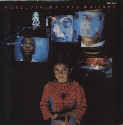 "Karel Fialka Hey Matthew - P/S 7"" vinyl single (7 inch record) UK KFK07HE565579"