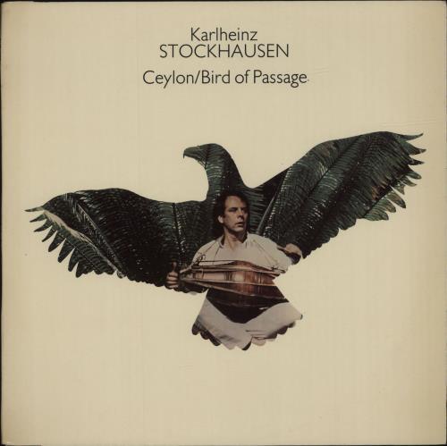 Karlheinz Stockhausen Ceylon Bird Of Passage Uk Vinyl Lp Album Lp Record 574061