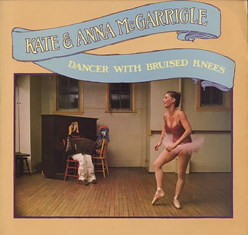 Kate & Anna McGarrigle Dancer With Bruised Knees vinyl LP album (LP record) UK K&ALPDA382172