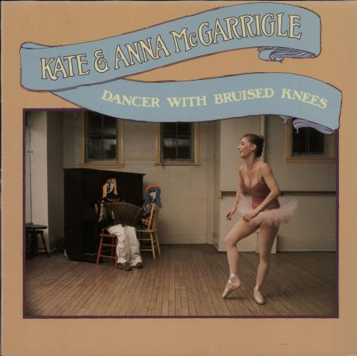 Kate & Anna McGarrigle Dancer With Bruised Knees vinyl LP album (LP record) German K&ALPDA647342