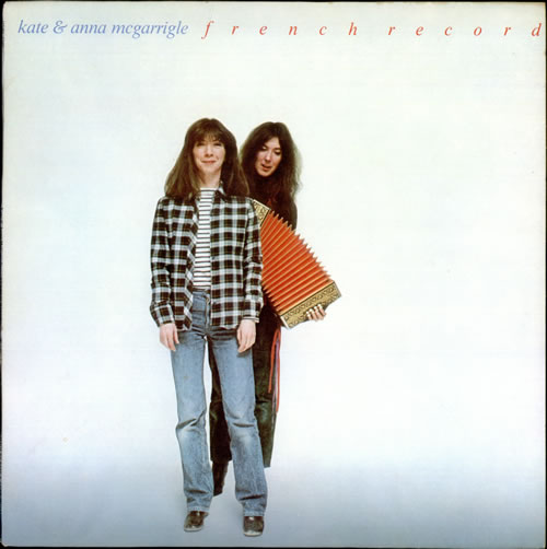 Kate & Anna McGarrigle French Record vinyl LP album (LP record) UK K&ALPFR526438