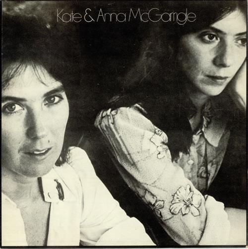Kate & Anna McGarrigle Kate & Anna McGarrigle - 1st vinyl LP album (LP record) UK K&ALPKA495321