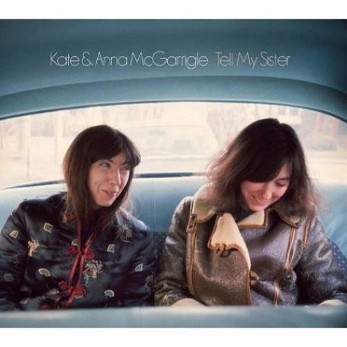 Kate & Anna McGarrigle Tell My Sister 3-CD album set (Triple CD) UK K&A3CTE536835