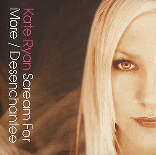 """Kate Ryan Scream For More CD single (CD5 / 5"""") UK KR2C5SC394157"""