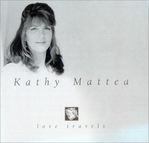 "Kathy Mattea Love Travels CD single (CD5 / 5"") US KTHC5LO509810"