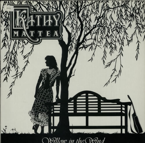 Kathy Mattea Willow In The Wind vinyl LP album (LP record) Dutch KTHLPWI589285