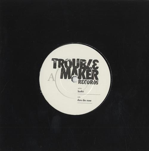 "Kealer Thru The Nose 7"" vinyl single (7 inch record) UK KEA07TH494427"