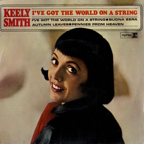 "Keely Smith I've Got The World On A String EP 7"" vinyl single (7 inch record) UK KE407IV548155"