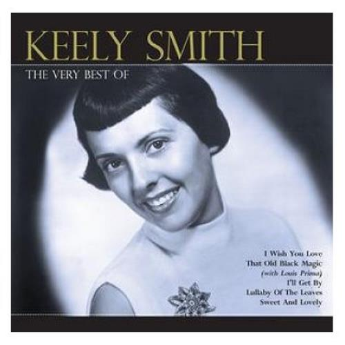 Keely Smith The Very Best Of 2 CD album set (Double CD) UK KE42CTH437935