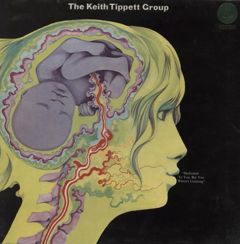 Keith Tippett Dedicated To You But You Weren't Listening vinyl LP album (LP record) UK KTGLPDE559878