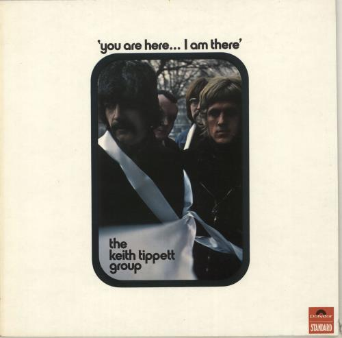 Keith Tippett You Are Here... I Am There vinyl LP album (LP record) UK KTGLPYO559902