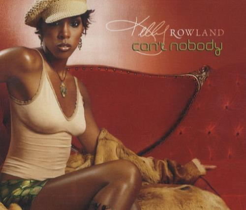 "Kelly Rowland Can't Nobody CD single (CD5 / 5"") Austrian KLWC5CA244641"