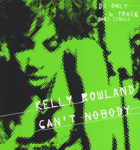 "Kelly Rowland Can't Nobody 12"" vinyl single (12 inch record / Maxi-single) UK KLW12CA244652"