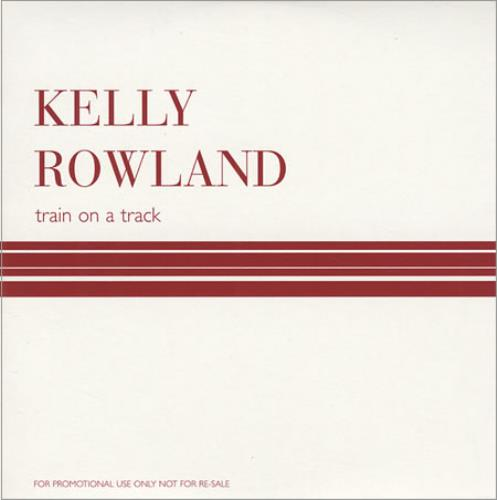 "Kelly Rowland Train On A Track CD single (CD5 / 5"") UK KLWC5TR252714"