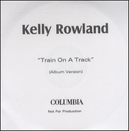 Kelly Rowland Train On A Track CD-R acetate UK KLWCRTR264236