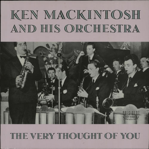 Ken Mackintosh The Very Thought Of You vinyl LP album (LP record) UK KM8LPTH642395