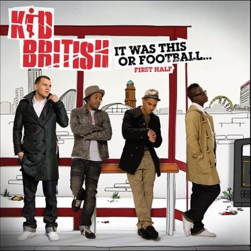 Kid British It Was This Or Football...First Half CD album (CDLP) UK KIICDIT476470