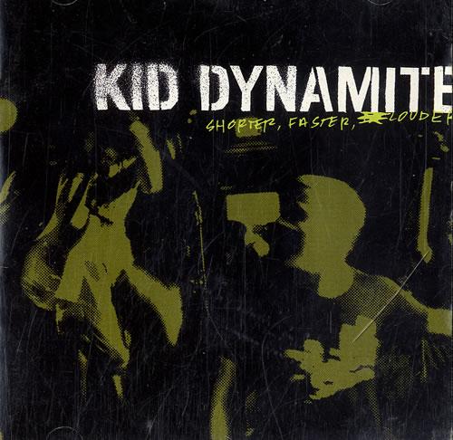 Kid Dynamite Shorter, Faster, Louder CD album (CDLP) US K5DCDSH631046