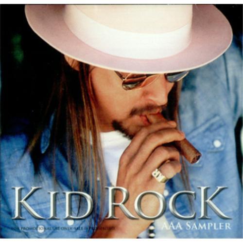 """Kid Rock AAA Sampler CD single (CD5 / 5"""") US KDRC5AA420403"""