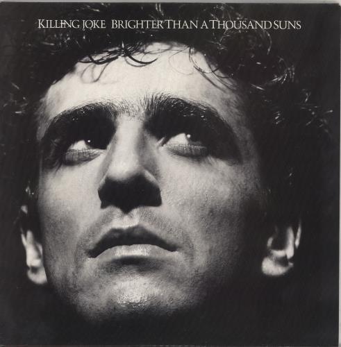 Killing Joke Brighter Than A Thousand Suns vinyl LP album (LP record) UK KILLPBR415723