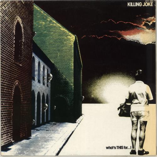 Killing Joke What's This For...! vinyl LP album (LP record) French KILLPWH712652