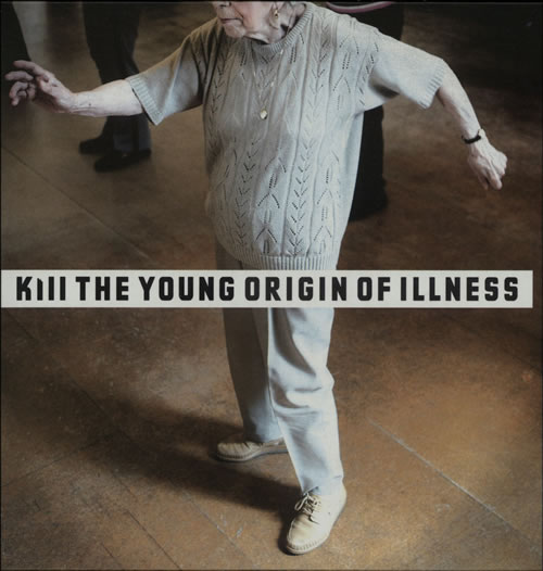 "Kill The Young Origin Of Illness 7"" vinyl single (7 inch record) UK K7307OR642010"