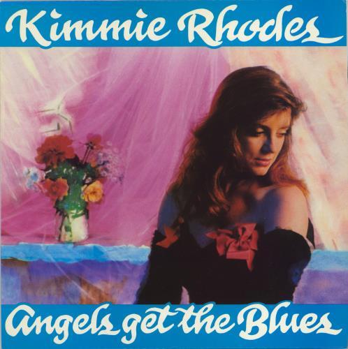 Kimmie Rhodes Angels get The Blues vinyl LP album (LP record) UK ZYMLPAN767449