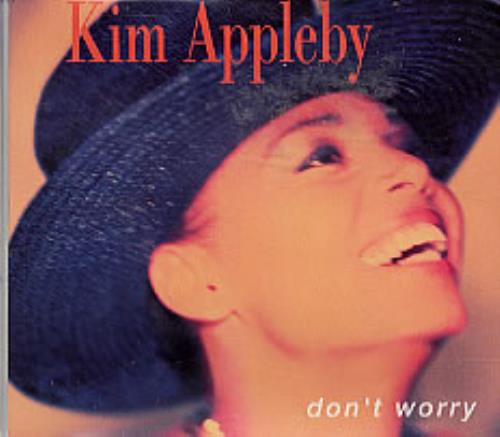 "Kim Appleby Don't Worry CD single (CD5 / 5"") UK APPC5DO41167"