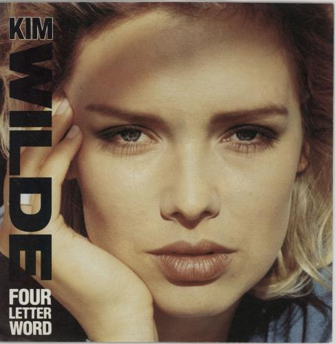 """Kim Wilde Four Letter Word - Solid 7"""" vinyl single (7 inch record) UK WIL07FO754125"""