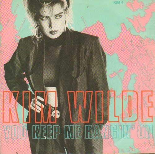 "Kim Wilde You Keep Me Hanging On - Solid 7"" vinyl single (7 inch record) UK WIL07YO654227"