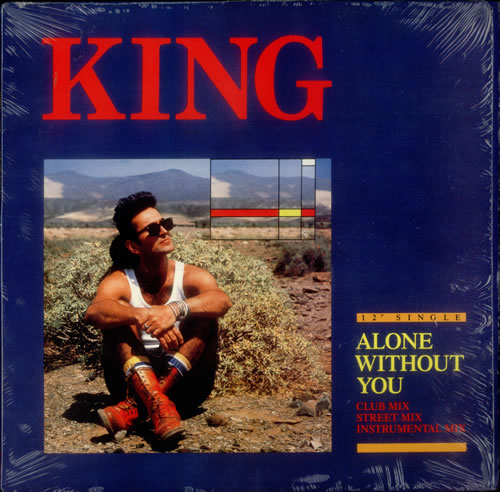 """King Alone Without You 12"""" vinyl single (12 inch record / Maxi-single) US K-G12AL546043"""