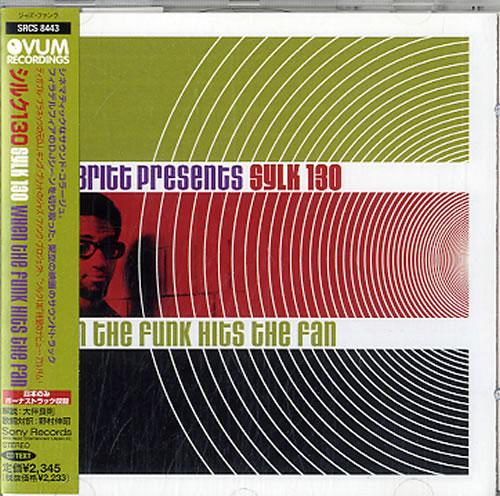 King Britt Sylk 130 When The Funk Hits The Fan CD album (CDLP) Japanese KFBCDSY632985