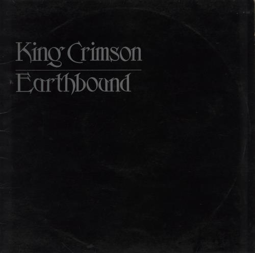 King Crimson Earthbound - 1st - EX vinyl LP album (LP record) UK KNCLPEA761458