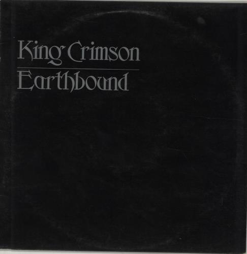 King Crimson Earthbound - 1st vinyl LP album (LP record) UK KNCLPEA60632
