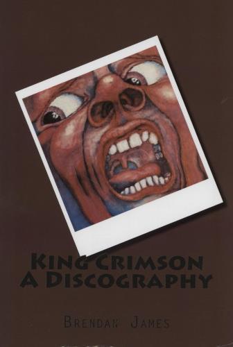 King Crimson King Crimson A Discography book UK KNCBKKI759851