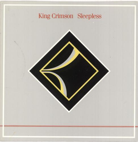 "King Crimson Sleepless 7"" vinyl single (7 inch record) UK KNC07SL49725"