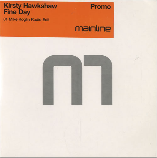 "Kirsty Hawkshaw Fine Day CD single (CD5 / 5"") UK KHWC5FI507767"