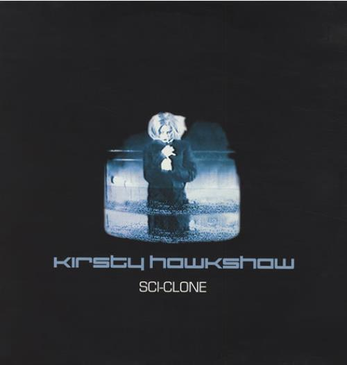 "Kirsty Hawkshaw Sci-Clone 12"" vinyl single (12 inch record / Maxi-single) UK KHW12SC434972"