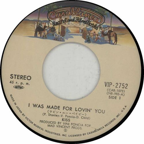 """Kiss I Was Made For Lovin' You 7"""" vinyl single (7 inch record) Japanese KIS07IW16940"""