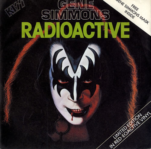 "Kiss Radioactive 7"" vinyl single (7 inch record) UK KIS07RA506275"