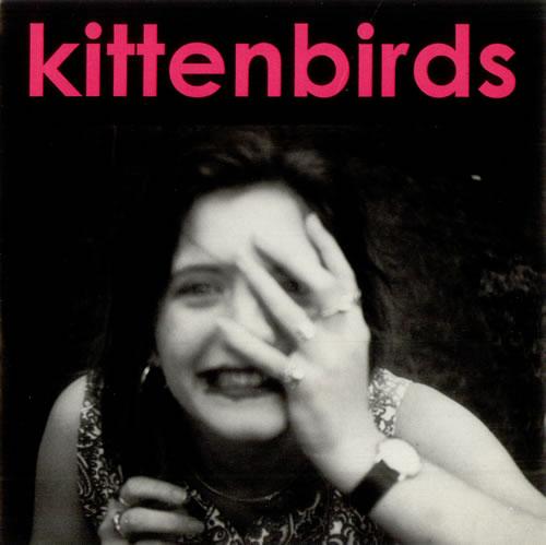 "Kittenbirds Honey, You're Sick 7"" vinyl single (7 inch record) UK KJ207HO509834"