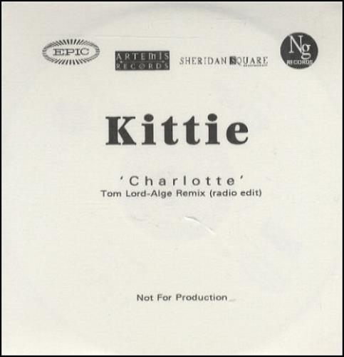 Kittie Charlotte - Tom Lord Alge Remix CD-R acetate UK KTICRCH174761