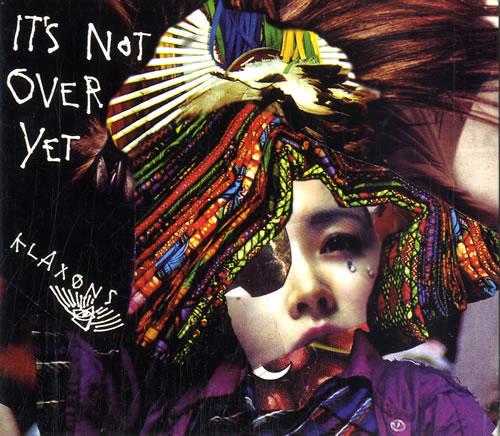 "Klaxons It's Not Over Yet CD single (CD5 / 5"") UK KBXC5IT604856"