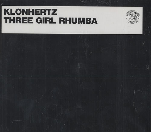 "Klonhertz Three Girl Rhumba CD single (CD5 / 5"") UK KL1C5TH475460"